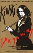 Emisión: 25 de febrero 2018 Kinski pensaba que había tenido experiencias similares en su vida a las que tuvo Niccolo Paganini 'El Diablo del Violín', quien hizo caer a la Europa del siglo XIX en un frenesí musical, y a través de cuya personalidad Kinski ofrece una profunda y sincera visión de su propia vida: una vida llena de extremos. […]